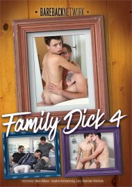 Family Dick 4 gay porn DVD from Bareback Network