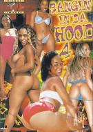Bangin' In Da Hood 4 Porn Video