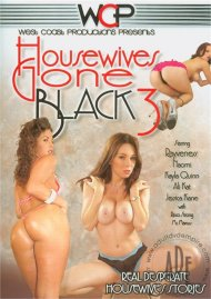 Housewives Gone Black 3 Porn Video