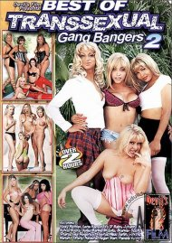 Best Of Transsexual Gang Bangers 2