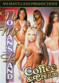 No Man's Land: Coffee & Cream Porn Video