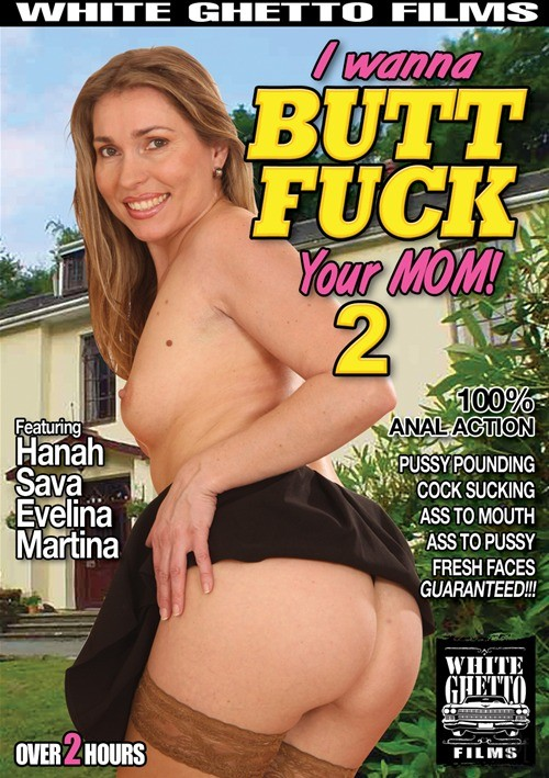 I Wanna Butt Fuck Your Mom 2 2008  Adult Dvd Empire-1826