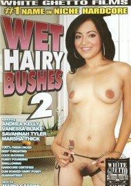 Wet Hairy Bushes 2 Porn Movie