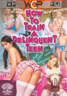 How To Train A Delinquent Teen Porn Movie