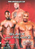 Black And Friends 2 Porn Movie
