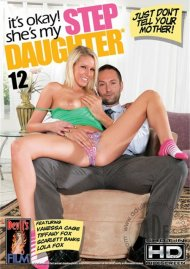 Its Okay! Shes My Step Daughter 12 Porn Movie