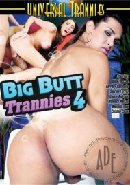 Big Butt Trannies 4 Porn Video