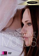 Provocative Moods Porn Movie