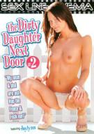 Dirty Daughter Next Door #2, The Porn Movie