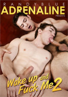Wake Up and Fuck Me 2 Porn Movie