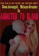 Addicted to Blood Movie