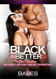 Black Is Better 5 Porn Video
