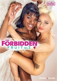 Her Forbidden Fruit No. 3 porn video from NSFW Films.