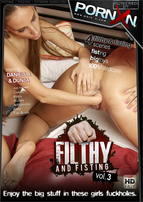 Filthy and Fisting Vol. 3