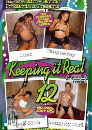 Keeping It Real 12 Porn Video