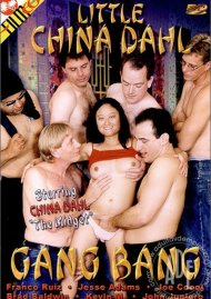 Little China Dahl Gang Bang