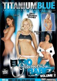 Euro Glamour Babez Vol. 2 Porn Video