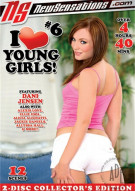 I Love Young Girls #6 Porn Movie