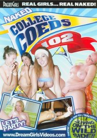 Dream Girls: Naked College Coeds #102 Porn Video