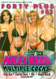 Forty Plus Vol. 83: MILFs Need Multiple Cocks Porn Video