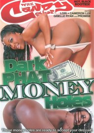 Dark Phat Money Holes Porn Video