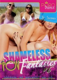 Shameless POV Fantasies #6 Porn Video