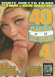 40 Year Old Size Queens 4 Porn Video