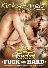 Love Me Tender, Fuck Me Hard image