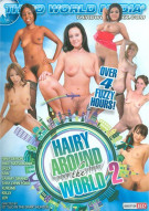 Hairy Around The World 2 Porn Movie