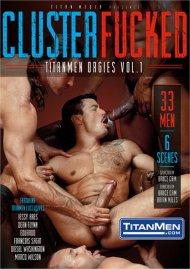 ClusterFucked: TitanMen Orgies Vol. 1 image