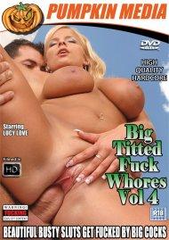 Big Titted Fuck Whores Vol. 4 Porn Video