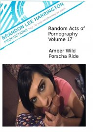 Random Acts of Pornography 17 Porn Video