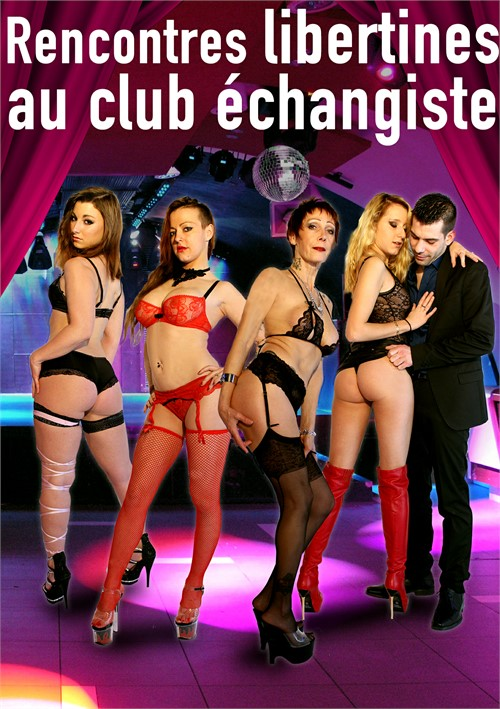 Rencontre libertine au club echangiste streaming