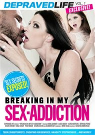 Breaking In My Sex-Addiction Porn Video