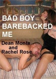 Bad Boy Barebacked Me Porn Video