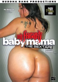 My Freaky Baby Mama: The Sex Tape Porn Video