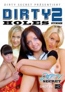 Dirty Holes Porn Video