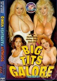Big Tits Galore Porn Video