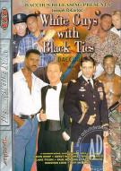 White Guys with Black Ties Porn Movie