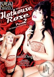 Hothouse Rose 2 Porn Video