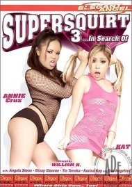 Supersquirt 3 Porn Video