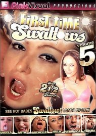 First Time Swallows Vol. 5 Porn Movie