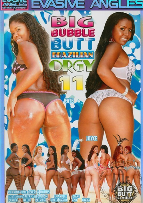 Big brazilian bubble butt orgy sex xxx