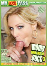 Moms Who Like To Suck 3 Porn Video