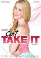 Can't Take It Vol. 1 Porn Video
