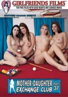 Mother-Daughter Exchange Club Part 37 Porn Movie