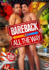 Bareback All The Way Gay Porn Movie