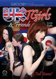 UK T Girls & Friends Porn Movie