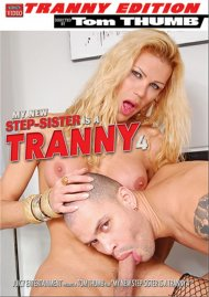 My New Step-Sister Is A Tranny 4 Porn Video