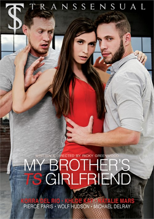 My Brothers TS Girlfriend